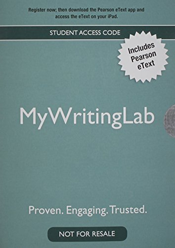 NEW MyWritingLab with Pearson eText -- Standalone Access Card -- for The Writer's World: Essays (2nd Edition) (9780205869381) by Lynne Gaetz; Suneeti Phadke