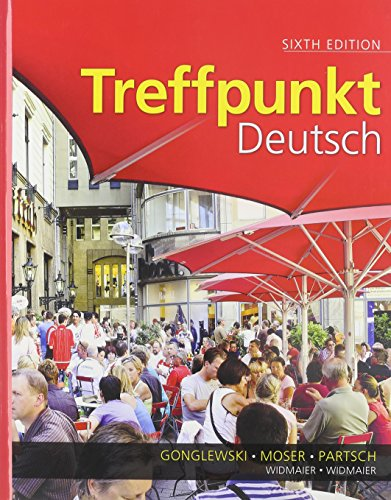 Treffpunkt Deutsch: Grundstufe and Student Activities Manual: Margaret T. Gonglewski;