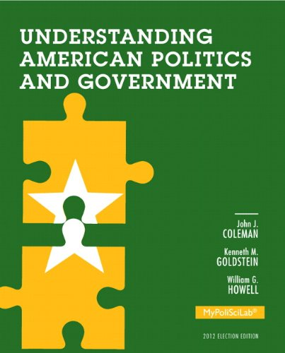 9780205875207: Understanding American Politics and Government, 2012 Election Edition (3rd Edition) (Mypoliscilab)