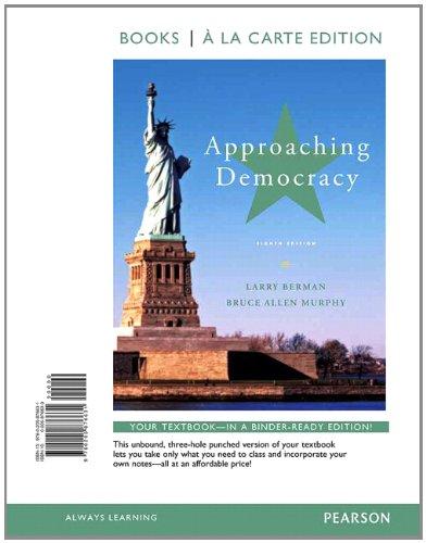 9780205876631: Approaching Democracy, Books a la Carte Edition (8th Edition)