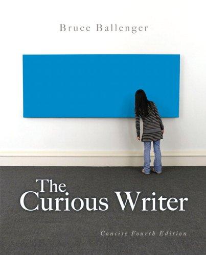 The Curious Writer: Bruce P. Ballenger