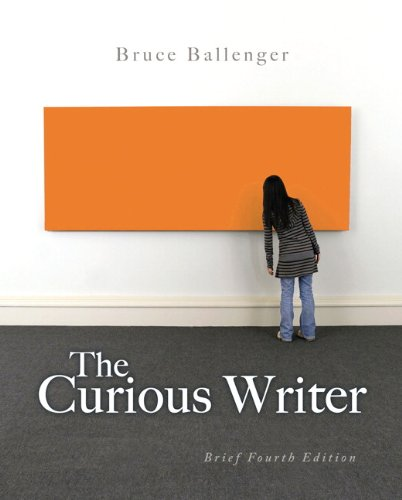 9780205876655: The Curious Writer, Brief 4th Edition