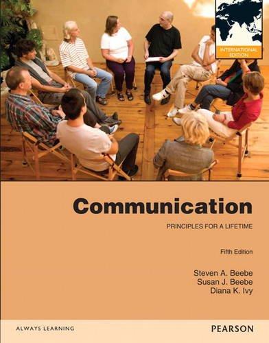 9780205876723: Communication: Principles for a Lifetime: International Edition