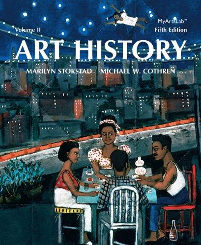 Art History, Vol. 2, 5th Edition: Stokstad, Marilyn; Cothren,