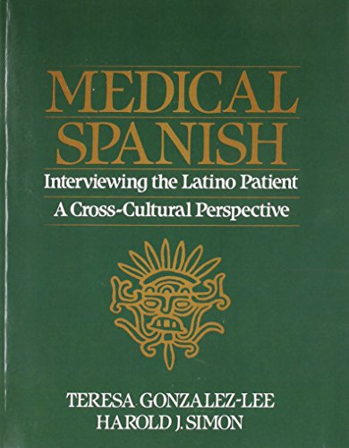 9780205880423: Medical Spanish: Interviewing the Latino Patient - A Cross Cultural Perspective