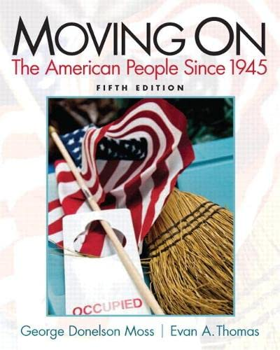 9780205880768: Moving On: The American People Since 1945 (5th Edition)