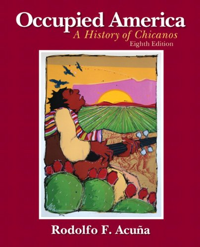 9780205880843: Occupied America: A History of Chicanos (8th Edition)