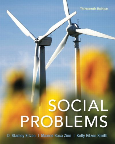 Social Problems (13th Edition): Eitzen, D. Stanley;
