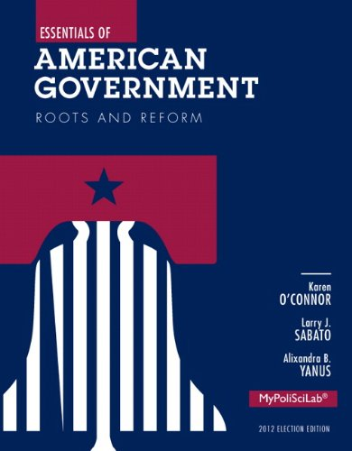 9780205883998: Essentials of American Government: Roots and Reform, 2012 Election Edition (11th Edition)