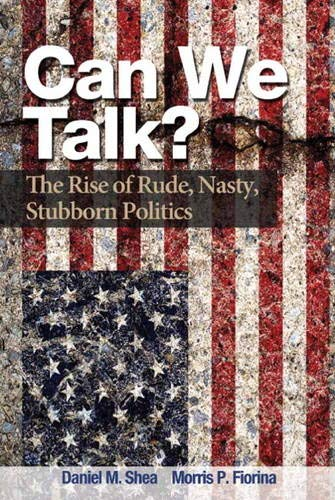 9780205885183: Can We Talk?: The Rise of Rude, Nasty, Stubborn Politics