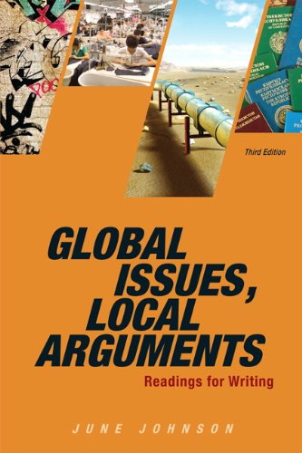 Global Issues, Local Arguments: Readings for Writing: Johnson, June