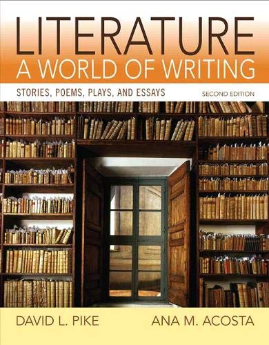 9780205886234: Literature: A World of Writing Stories, Poems, Plays and Essays (2nd Edition)