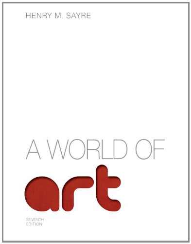 9780205887576: A World of Art (7th Edition)