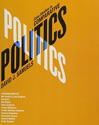 Comparative Politics and Case Studies in Comparative Politics plus MyPoliSciLab with Pearson eText:...