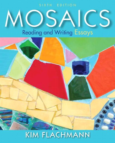 9780205890965: Mosaics: Reading and Writing Essays (6th Edition)