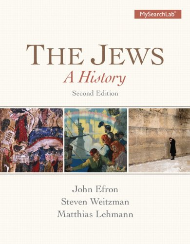 The Jews: A History Plus MySearchLab with: John Efron; Steven