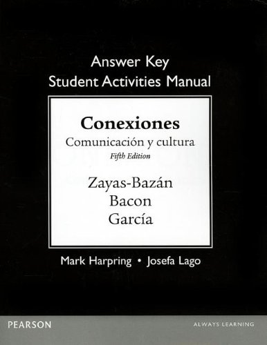 9780205898084: Answer Key for the Student Activities Manual for Conexiones: Comunicacion y cultura