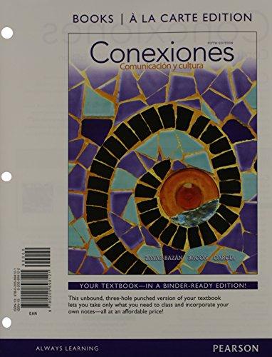 9780205898121: Conexiones: Comunicacion y cultura, Books a la Carte Edition (5th Edition)