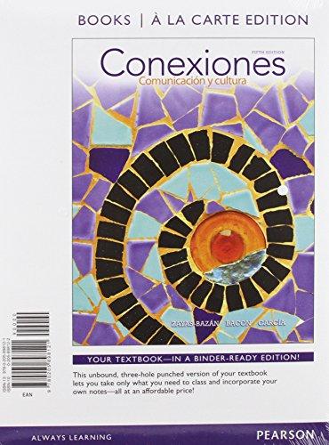 9780205899135: Conexiones: Comunbicación y cultura, Books a la Carte Plus MySpanishLab (multi semester access) with eText -- Access Card Package (5th Edition)