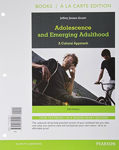 Adolescence and Emerging Adulthood, (5th Edition) [Jul
