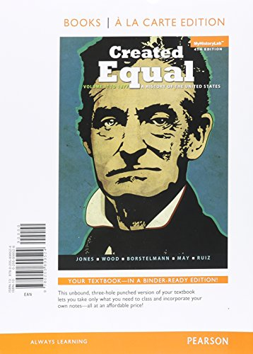 9780205899524: Created Equal: A History of the United States, Volume 1, Books a la Carte Edition (4th Edition)