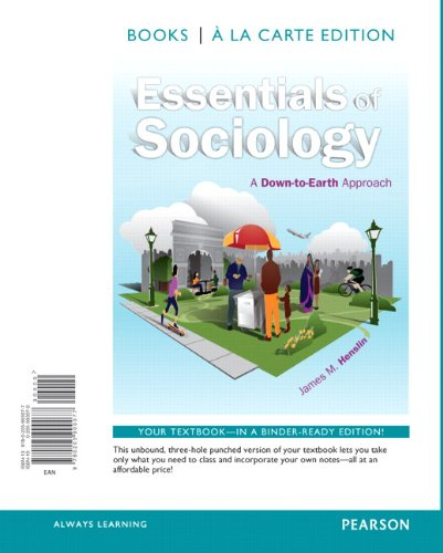 9780205900077: Essentials of Sociology: A Down-to-Earth Approach, Books a la carte edition (10th Edition)
