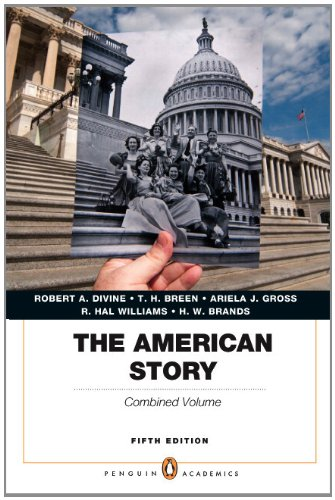 9780205900688: The American Story: Penguin Academics Series, Combined Volume Plus NEW MyHistoryLab with eText -- Access Card Package (5th Edition)