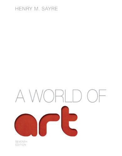 9780205901340: World of Art, A Plus NEW MyArtsLab with eText -- Access Card Package (7th Edition)