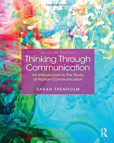 9780205902354: Thinking Through Communication