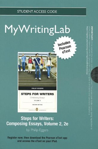 9780205902774: NEW MyWritingLab with Pearson eText -- Standalone Access Card -- for Steps for Writers II: Composing Essays (2nd Edition)