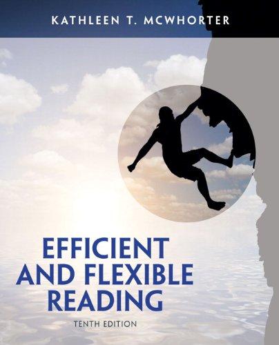 Efficient & Flexible Reading (w/out MyReadingLab Access): McWhorter