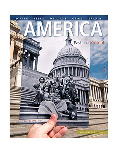 9780205905201: America: Past and Present, Combined Volume (10th Edition)