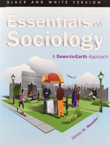 9780205905508: Essentials of Sociology: A Down-to-Earth Approach (Black and White version) (10th Edition)