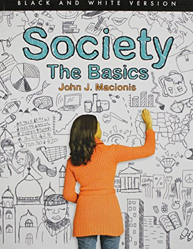9780205905515: Society: The Basics (Black and White version) (12th Edition)