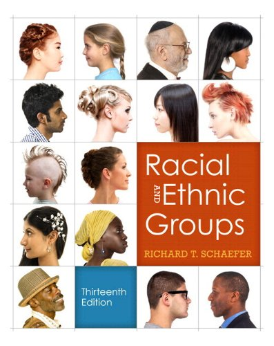 9780205905546: Racial and Ethnic Groups (Black and White version) (13th Edition)