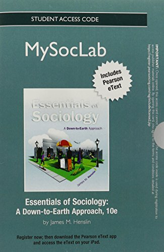 9780205906109: NEW MySocLab with Pearson eText -- Standalone Access Card -- for Essentials of Sociology: A Down-to-Earth Approach (10th Edition)