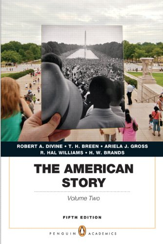 9780205907373: The American Story: Penguin Academics Series, Volume 2 (5th Edition)