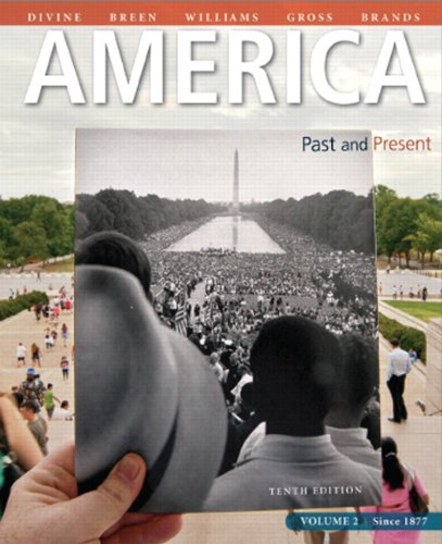 9780205908851: America: Past and Present, Volume 2, Plus NEW MyLab History with eText -- Access Card Package (10th Edition)