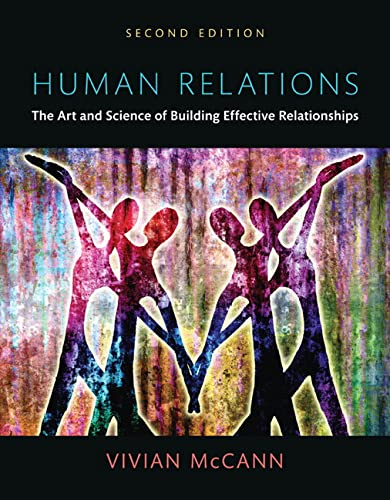 9780205909032: Human Relations: The Art and Science of Building Effective Relationships, Books a la Carte (2nd Edition)