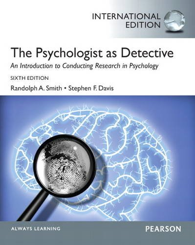 9780205909100: The Psychologist as Detective: An Introduction to Conducting Research in Psychology