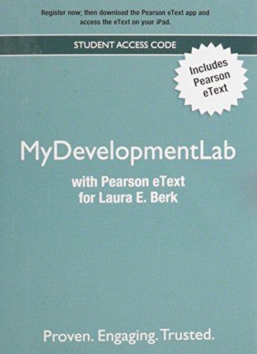 NEW MyDevelopmentLab with Pearson eText -- Valuepack: Berk, Laura E.