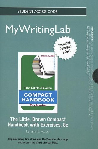 9780205911042: NEW MyWritingLab with Pearson eText -- Standalone Access Card -- for The Little, Brown Compact Handbook with Exercises (8th Edition) (Mywritinglab (Access Codes))