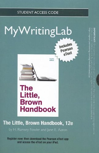 9780205911691: NEW MyWritingLab with Pearson eText -- Standalone Access Card -- for The Little, Brown Handbook (12th Edition) (Mywritinglab (Access Codes))