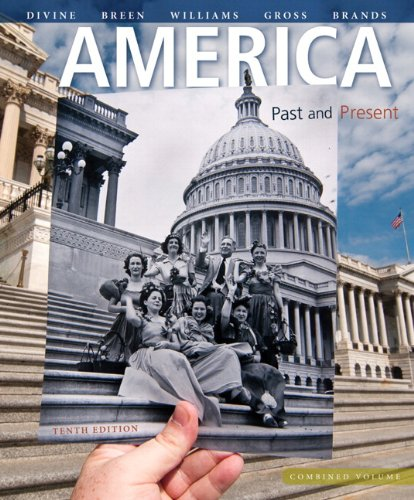 9780205911776: America: Past and Present, Combined Volume Plus NEW MyHistoryLab with eText -- Access Card Package (10th Edition)