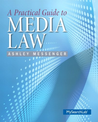 A Practical Guide to Media Law: Messenger, Ashley