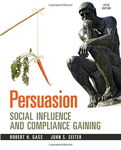 9780205912964: Persuasion: Social Influence and Compliance Gaining, 5e