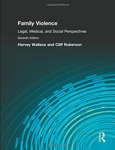 9780205913923: Family Violence: Legal, Medical, and Social Perspectives