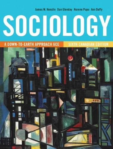 9780205914616: Sociology: A Down-to-Earth Approach, Sixth Canadian Edition Plus MySocLab with Pearson eText -- Access Card Package (6th Edition)