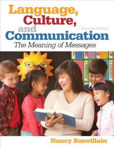 Language, Culture, and Communication (7th Edition): Bonvillain, Nancy