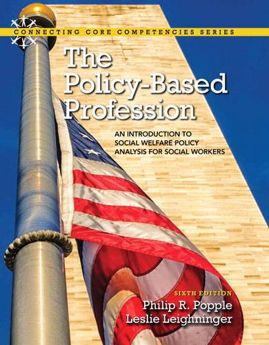 9780205920167: The Policy-Based Profession: An Introduction to Social Welfare Policy Analysis for Social Workers
